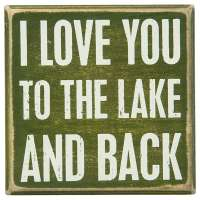 Love You to the Lake Box Sign