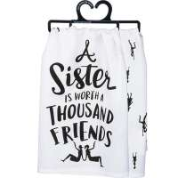 A Sister is Worth a Thousand Friends Dish Towel