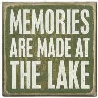 Memories are Made at the Lake Box Sign