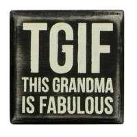 TGIF - This Grandma is Fabulous Box Sign